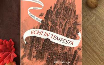 """Reading with LIS: """"Echi in tempesta"""" di Christelle Dabos"""