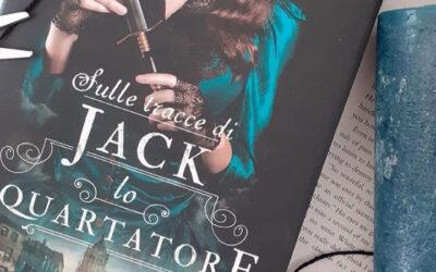 """Reading with LIS: """"Sulle tracce di Jack lo Squartatore"""" di Kerri Maniscalco"""