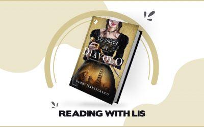 """Reading with LIS: """"A caccia del Diavolo"""" di Kerri Maniscalco"""